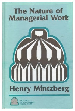 ten managerial roles identified by henry mintzberg 1973 In this role the managers regularly seek out information related to the organisation and industry they monitor relevant changes in the envi managerial function 1: planning the benefit that can be achieved by implementing planning is that you will know exactly how you will accomplish your.