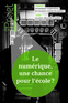 couverture de The Digital: An Opportunity for Schooling?